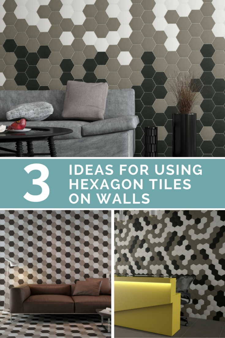 3 Ideas For Using Hexagon Tiles On Walls