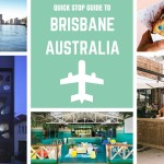 A Quick Stop Guide To Brisbane, Australia