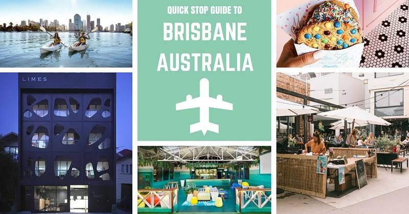 Quick Stop Guide To Brisbane, Australia