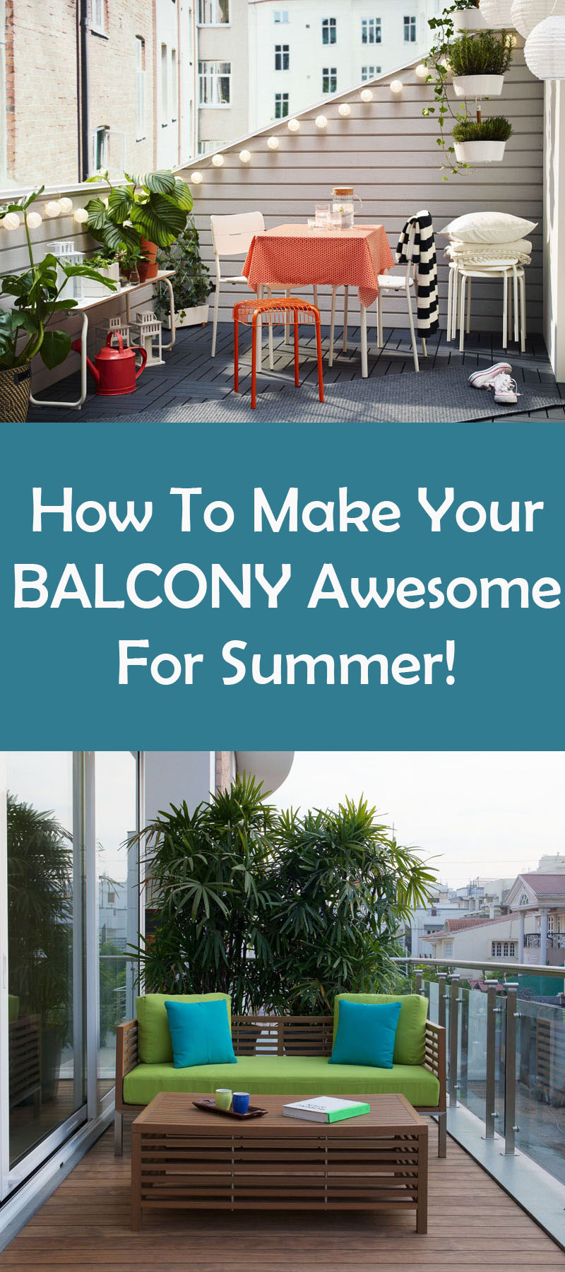 How To Make Your Balcony Awesome For Summer //