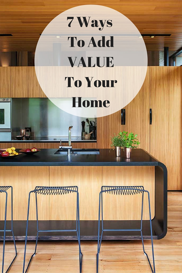 7 Ways To Add Value To Your Home