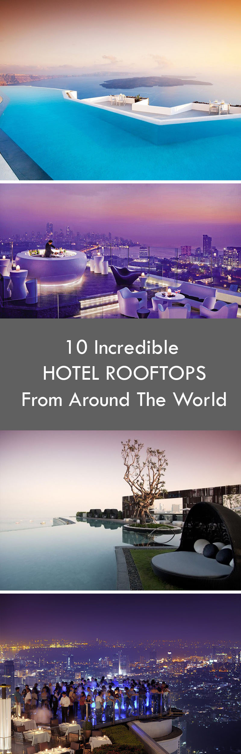 10 Incredible Hotel Rooftops From Around The World