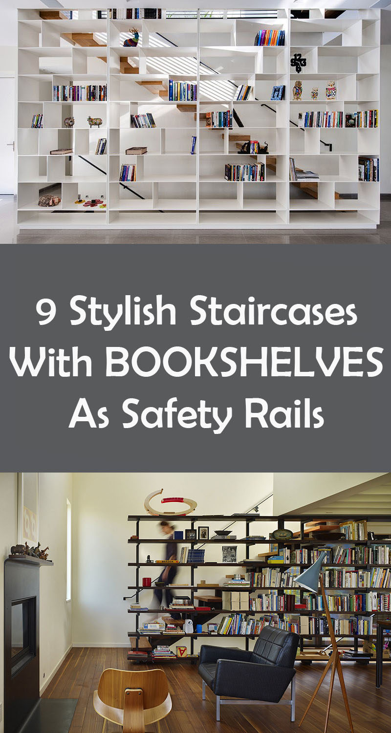 9 Stylish Staircases With Bookshelves As Safety Rails