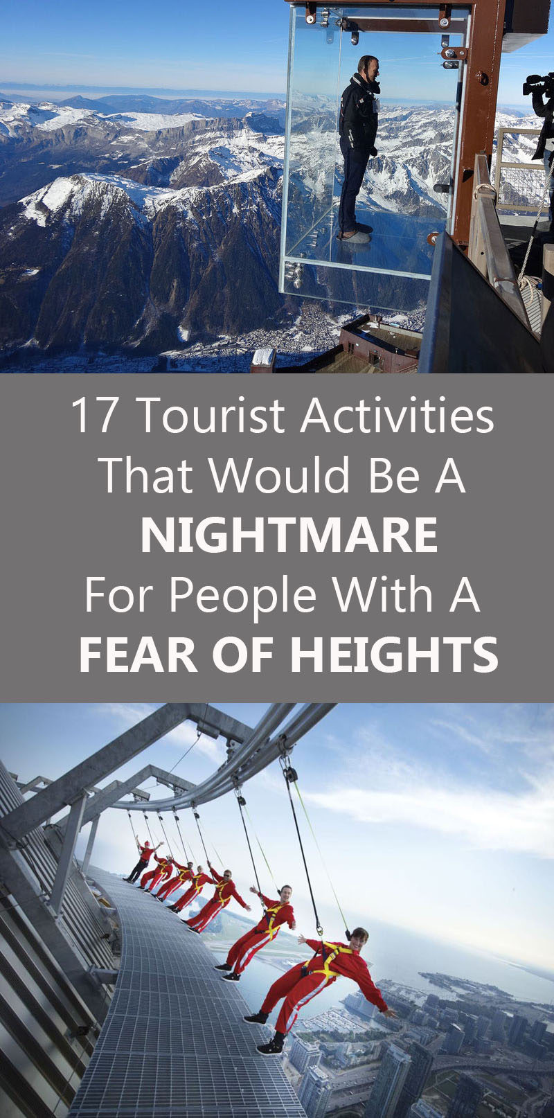 17 Tourist Activities That Would Be A Nightmare For People With A Fear Of Heights