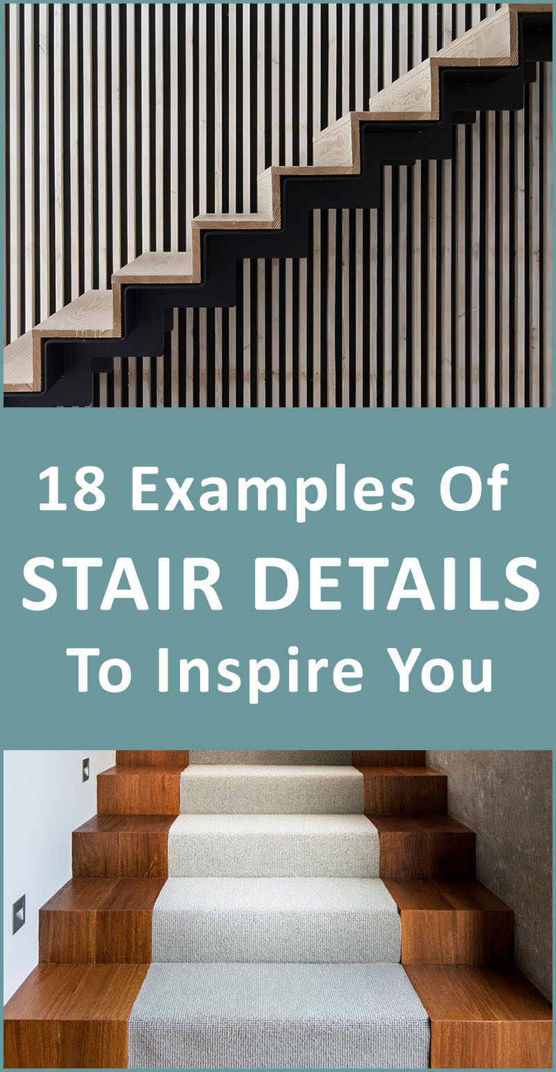 18 Examples Of Stair Details To Inspire You Contemporist