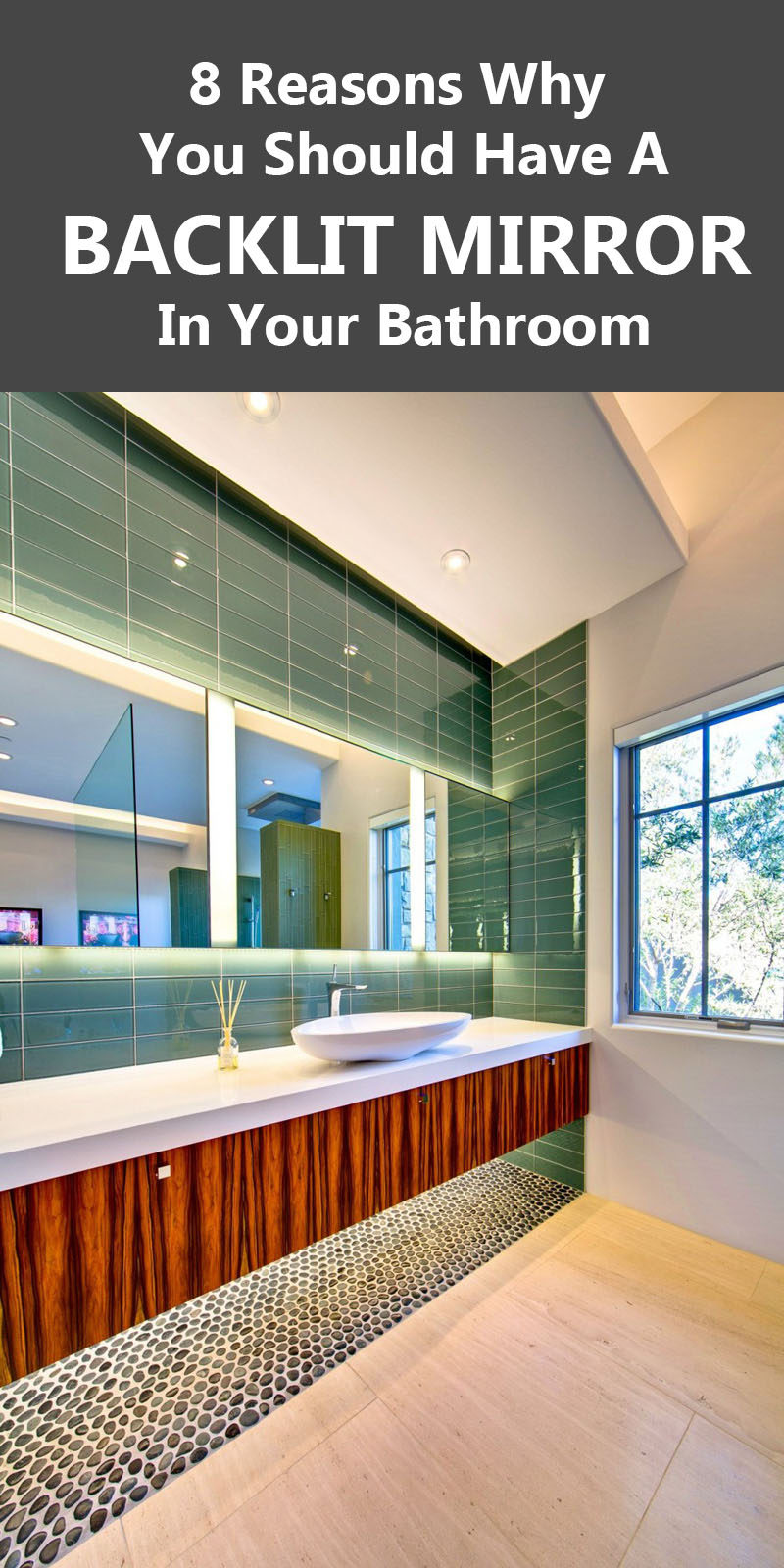 8 Reasons Why You Should Have A Backlit Mirror In Your Bathroom