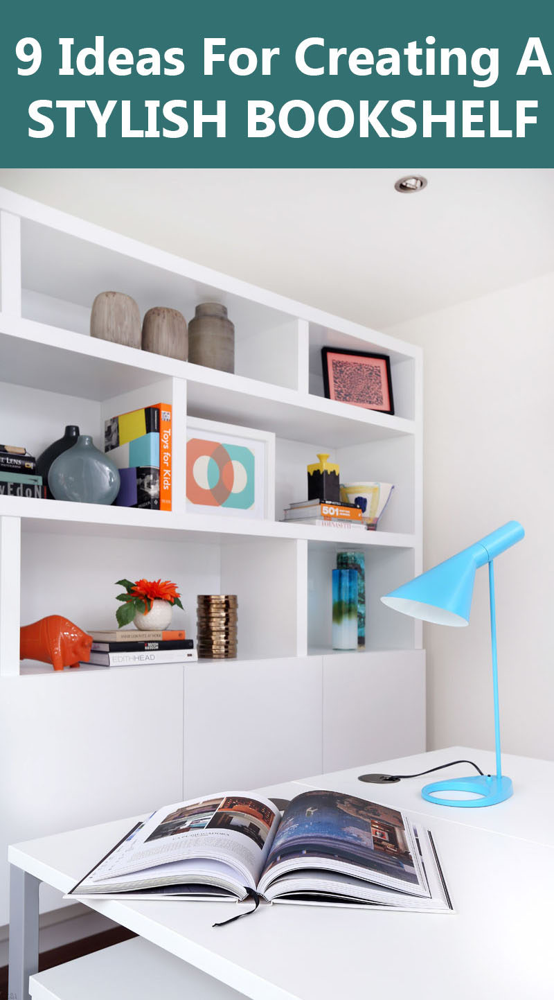 9 Ideas for Creating a Stylish Bookshelf