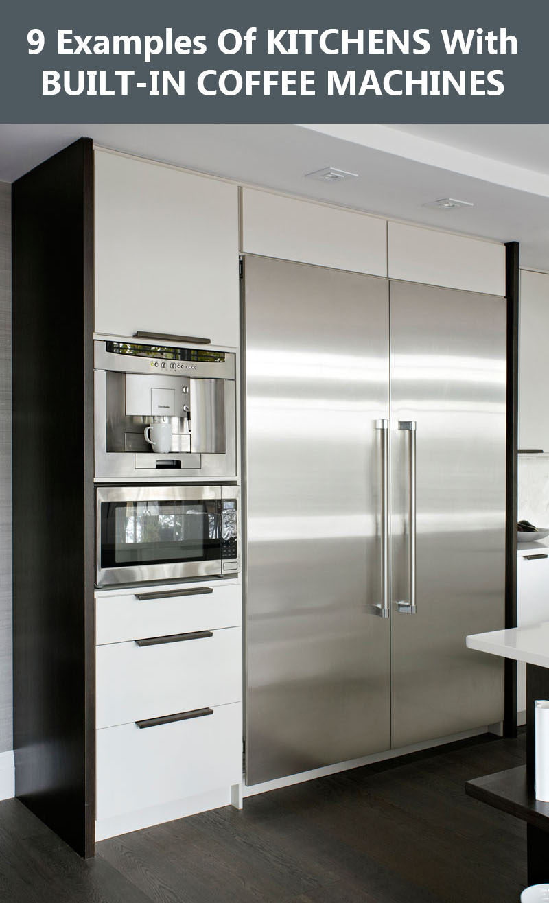 9 Examples Of Kitchens With Built-In Coffee Machines