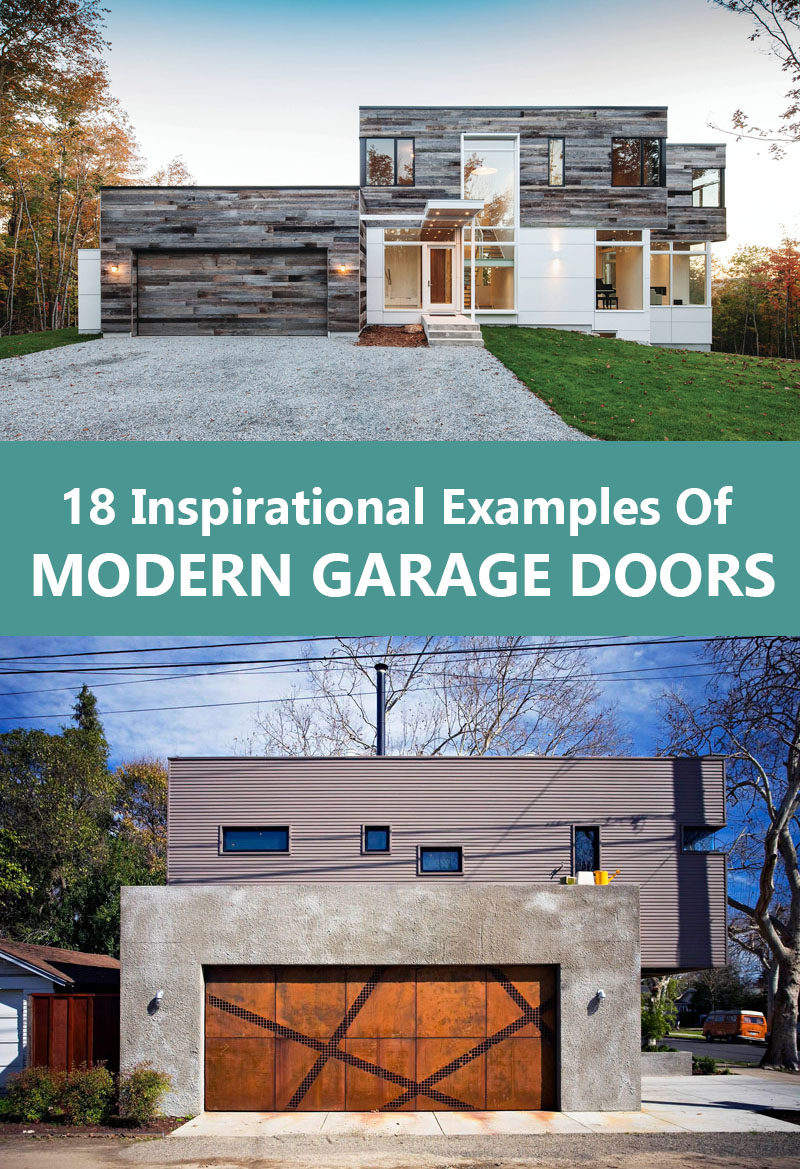 modern garage doors. Get The Contemporist Daily Email Newsletter \u2013 Sign Up Here. 18 Inspirational Examples Of Modern Garage Doors