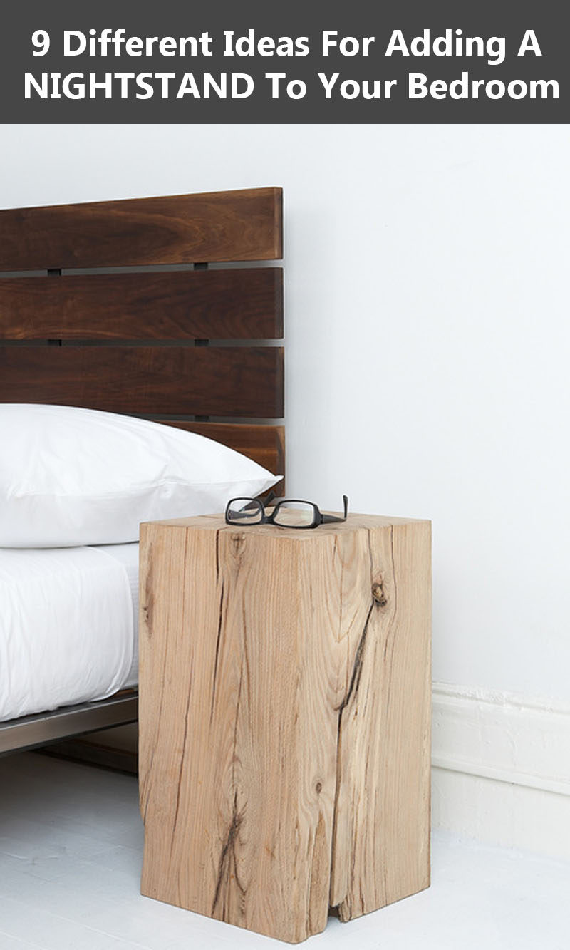 9 creative ideas for adding a nightstand to your bedroom | contemporist Different Nightstands