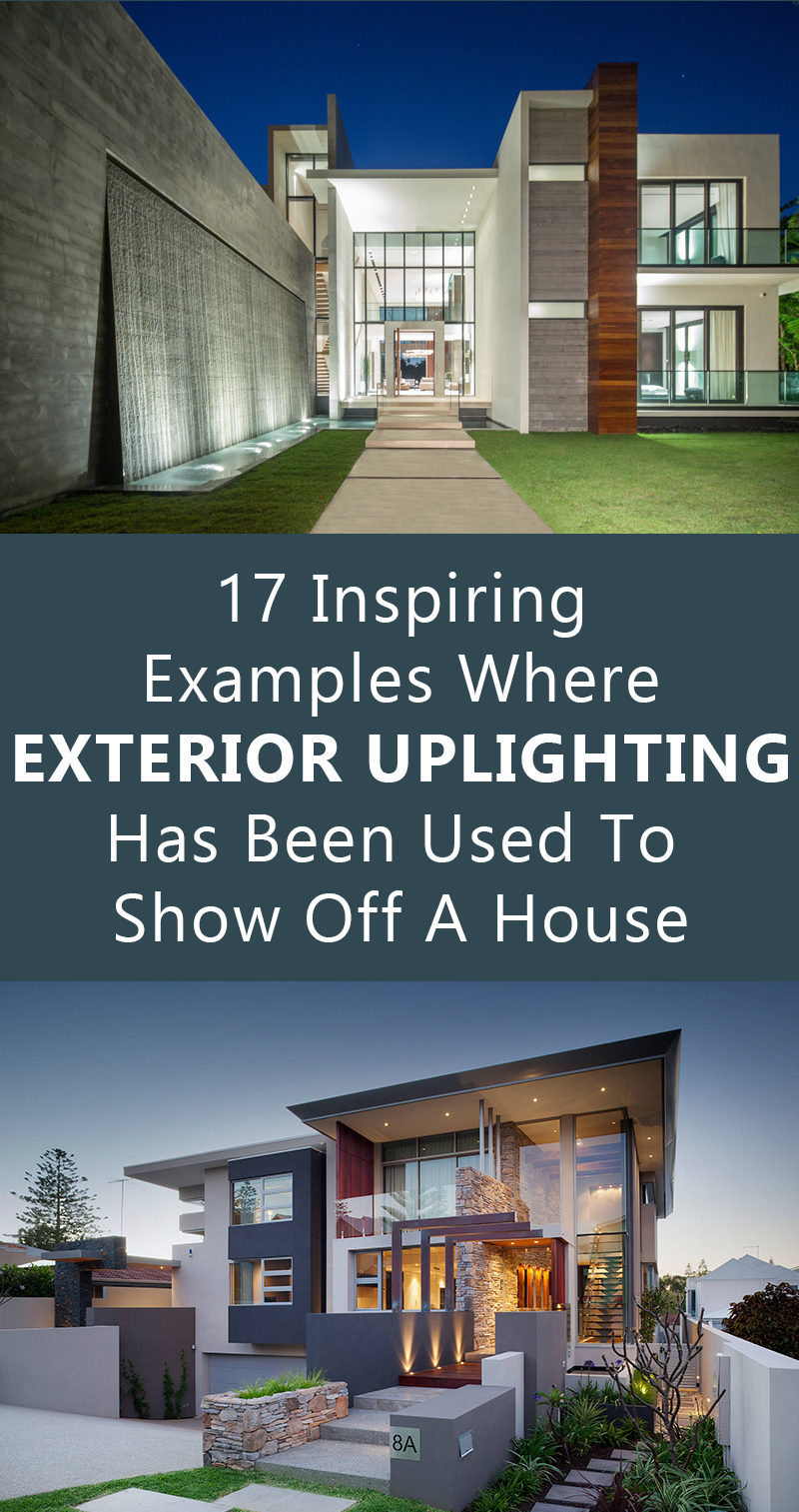 17 Inspiring Examples Where Exterior Uplighting Has Been Used To Show Off A House