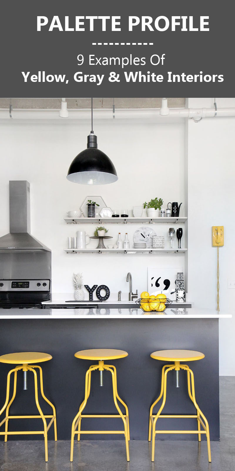Palette Profile - Yellow, Gray and White Interiors