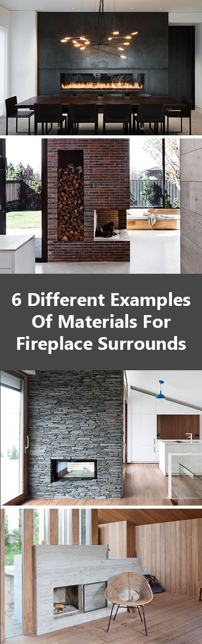 Fireplace Design Idea - 6 Different Materials To Use For A Fireplace Surround