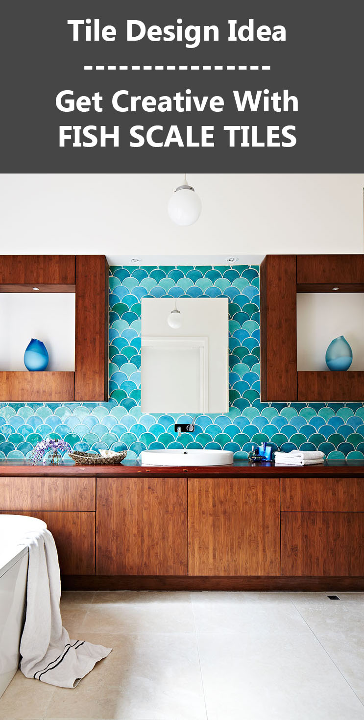 Wall Tile Ideas - 5 Reasons Why You Should Get Creative With Fish Scale Tiles