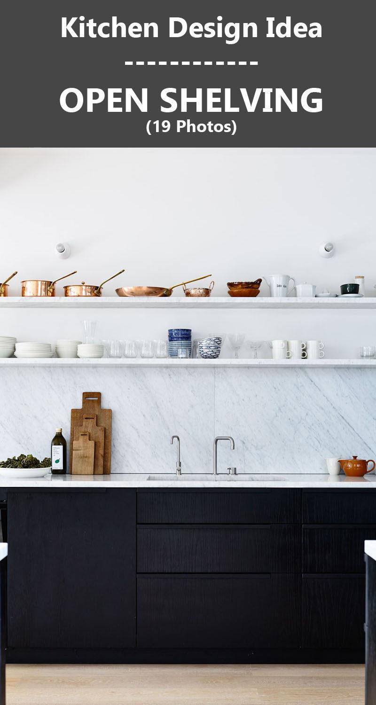 Kitchen Design Idea - Open Shelving (19 Photos)