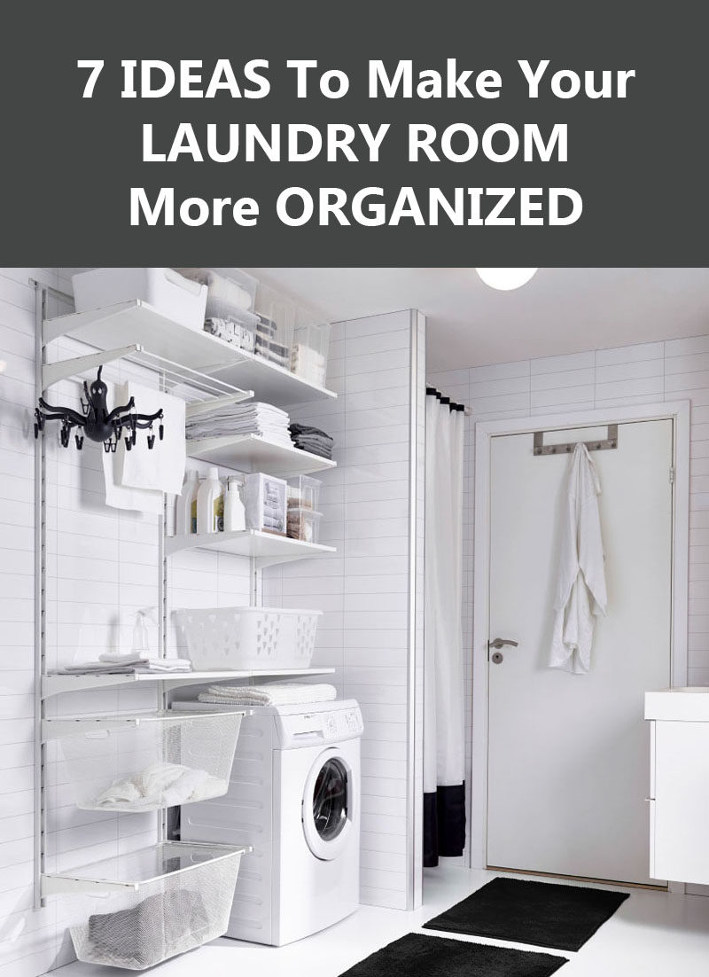 7 Ideas To Make Your Laundry Room More Organized