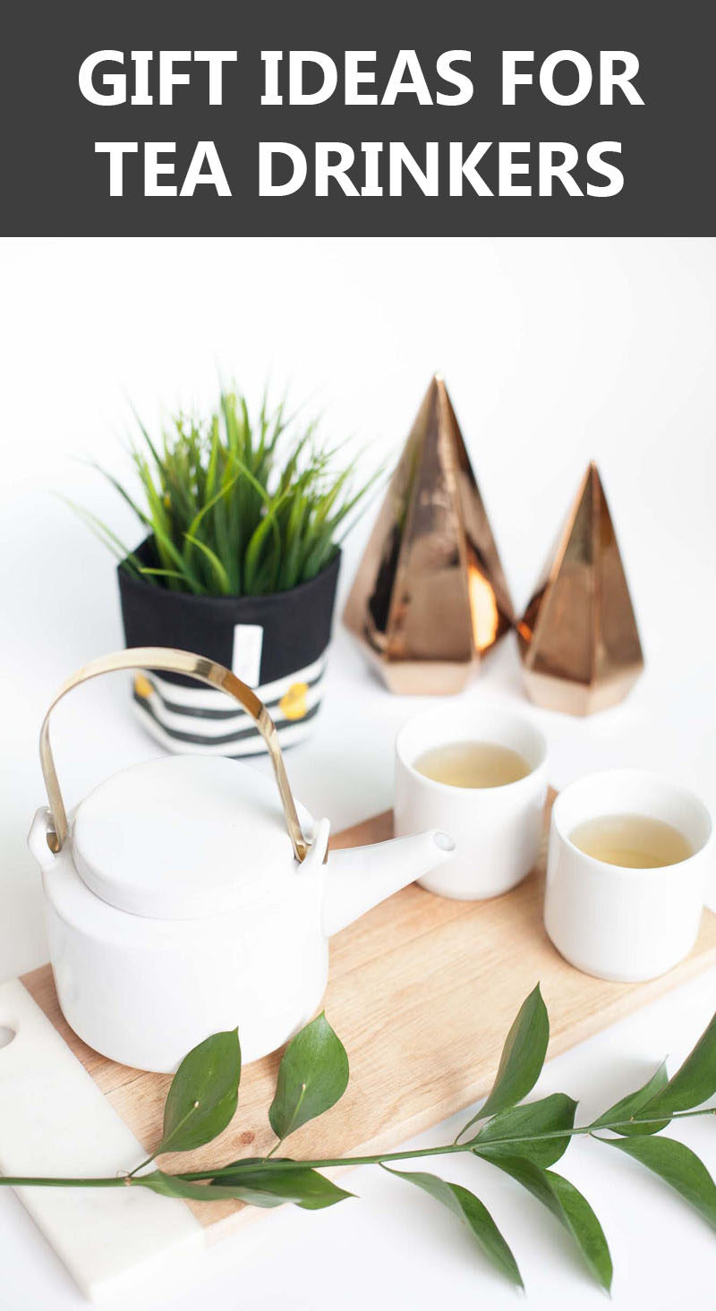 Gift Ideas For Tea Drinks // Lots of ideas from tea kettles to tea gift packs and tea making accessories.