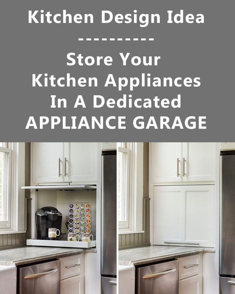 kitchen appliance garage ideas - Kitchen Design Idea Store Your Kitchen Appliances In An