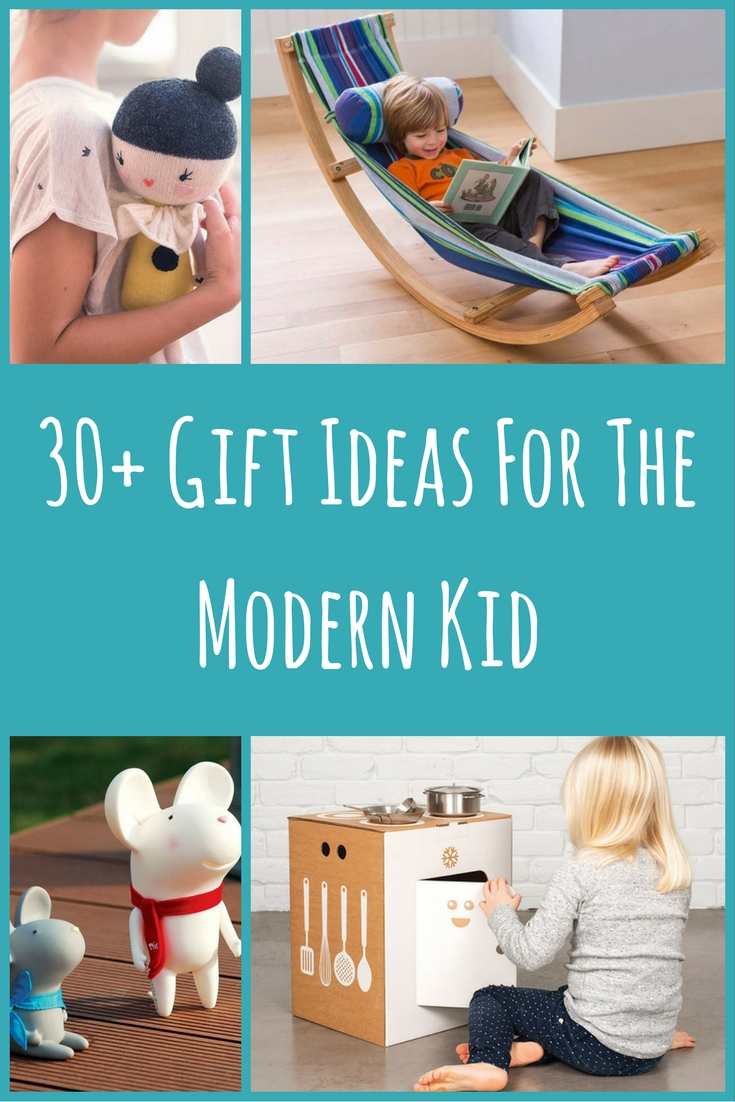 Gift Guide - 30+ Gift Ideas For The Modern Kid In Your Life