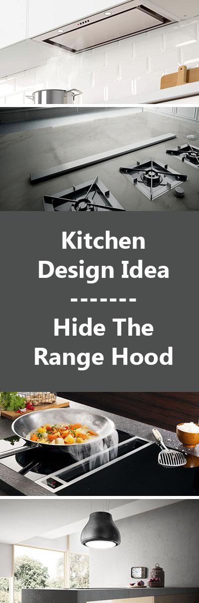 Kitchen Design Idea - Hide The Range Hood (7 Ideas)