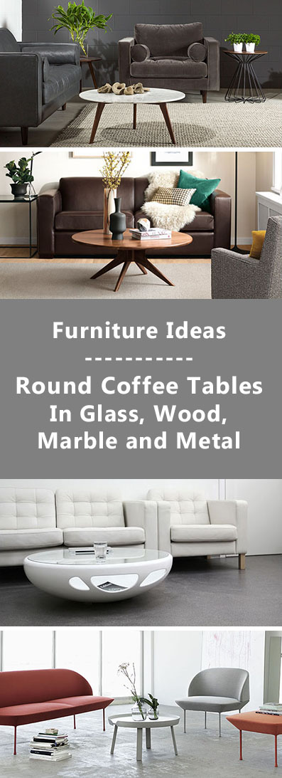 Perfect Furniture Ideas Round Coffee Tables In Glass Wood Marble and Metal