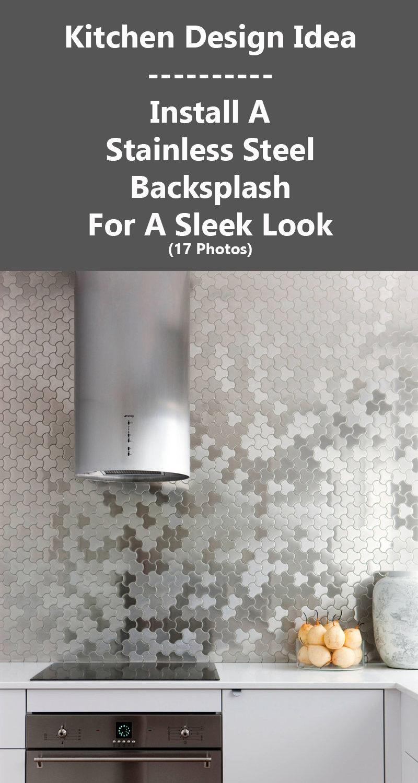 Kitchen Design Idea - Install A Stainless Steel Backsplash For A Sleek Look (17 Photos)