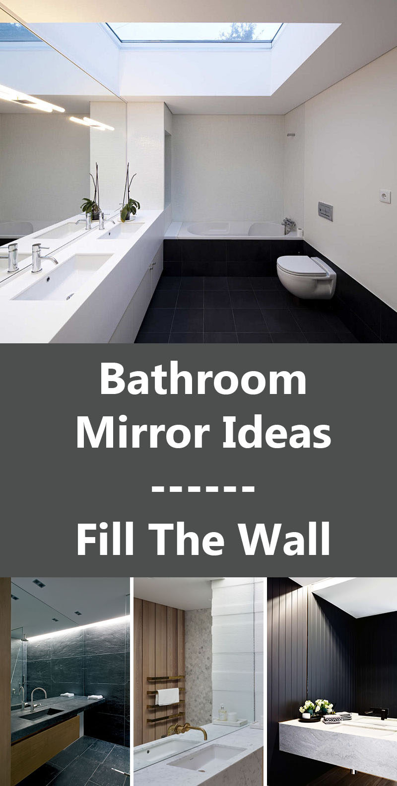 Bathroom Mirror Ideas - Fill The Wall