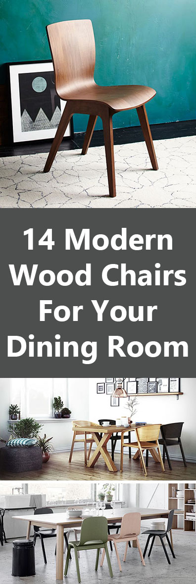 Furniture Ideas - 14 Modern Wood Chairs For Your Dining Room