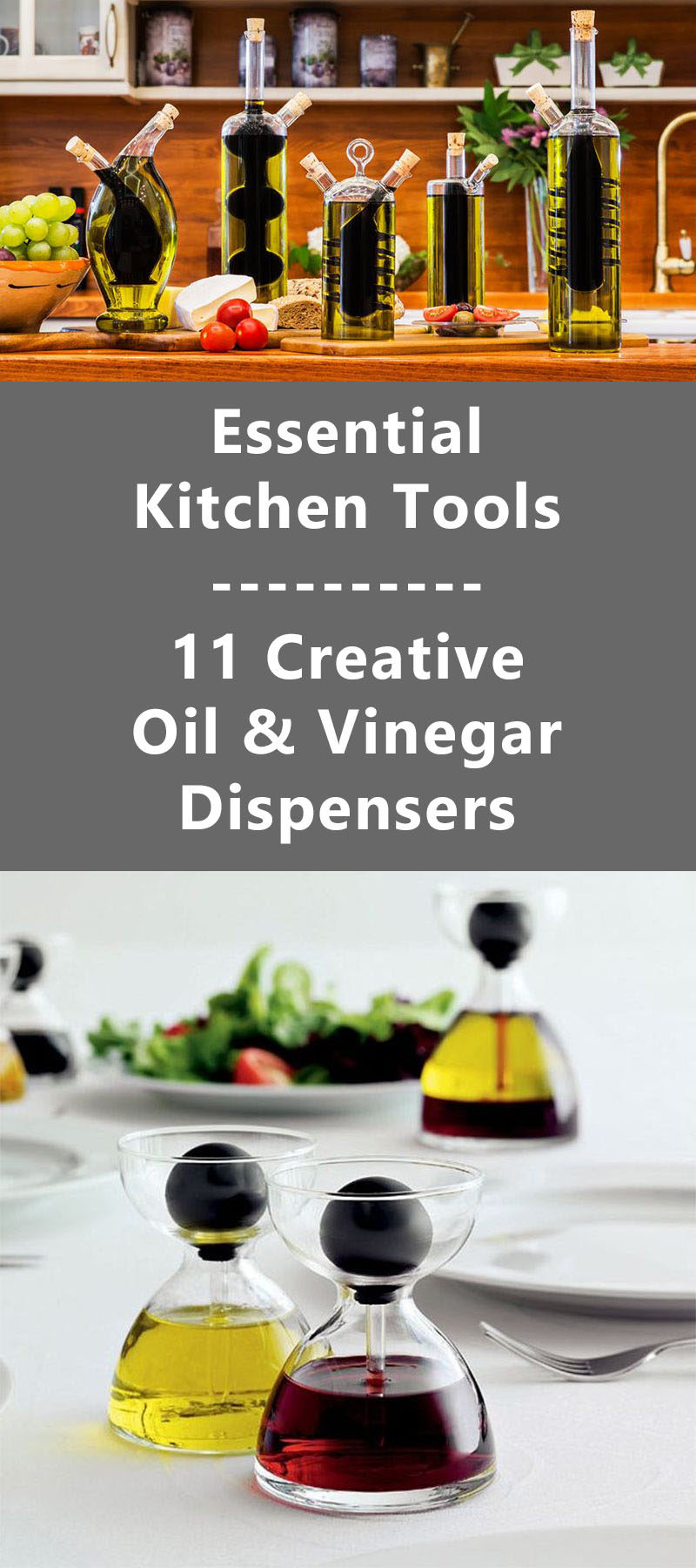 Essential Kitchen Tools - 11 Creative Oil & Vinegar Dispensers