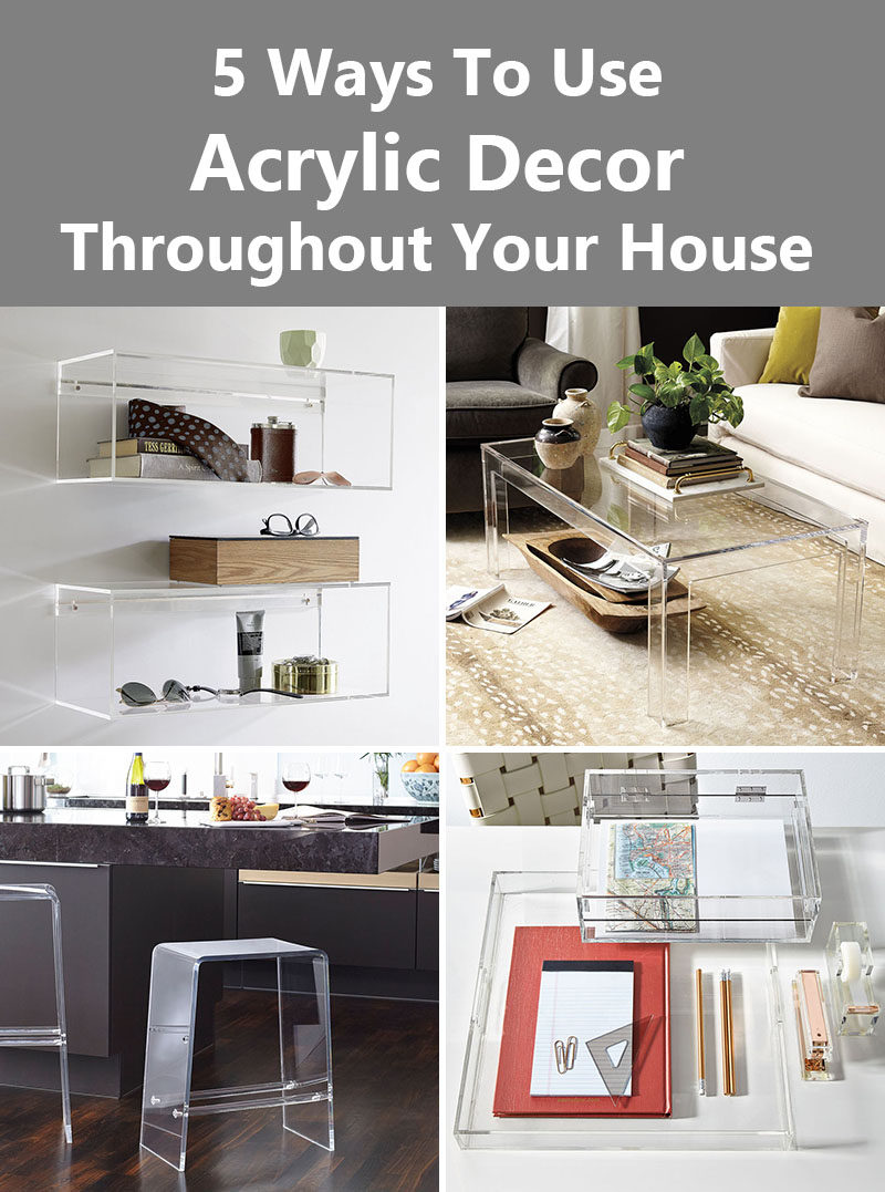 5 Ways To Use Acrylic Decor Throughout Your House