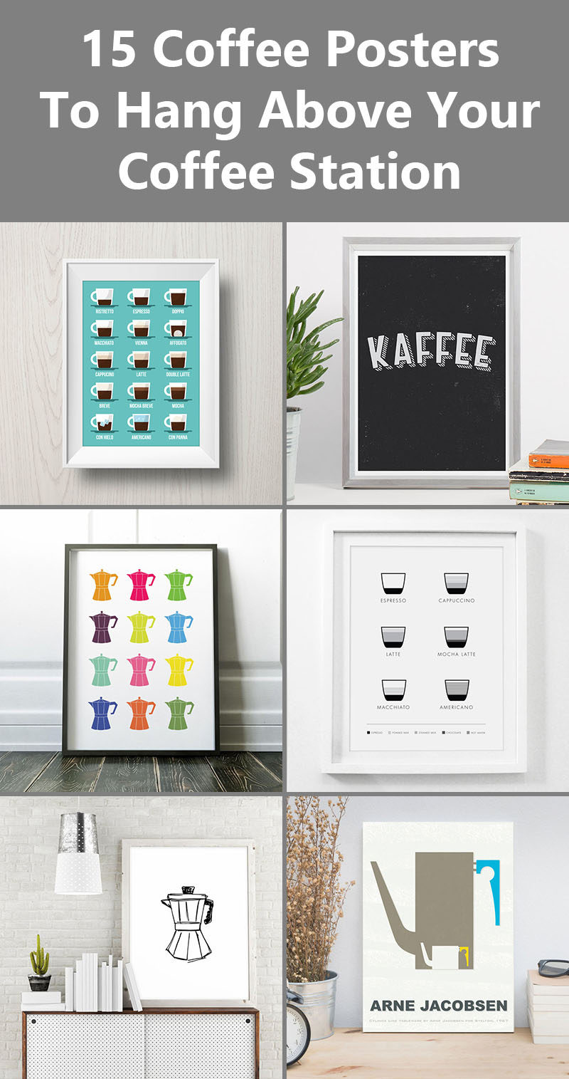 15 Coffee Posters To Hang Above Your Coffee Station