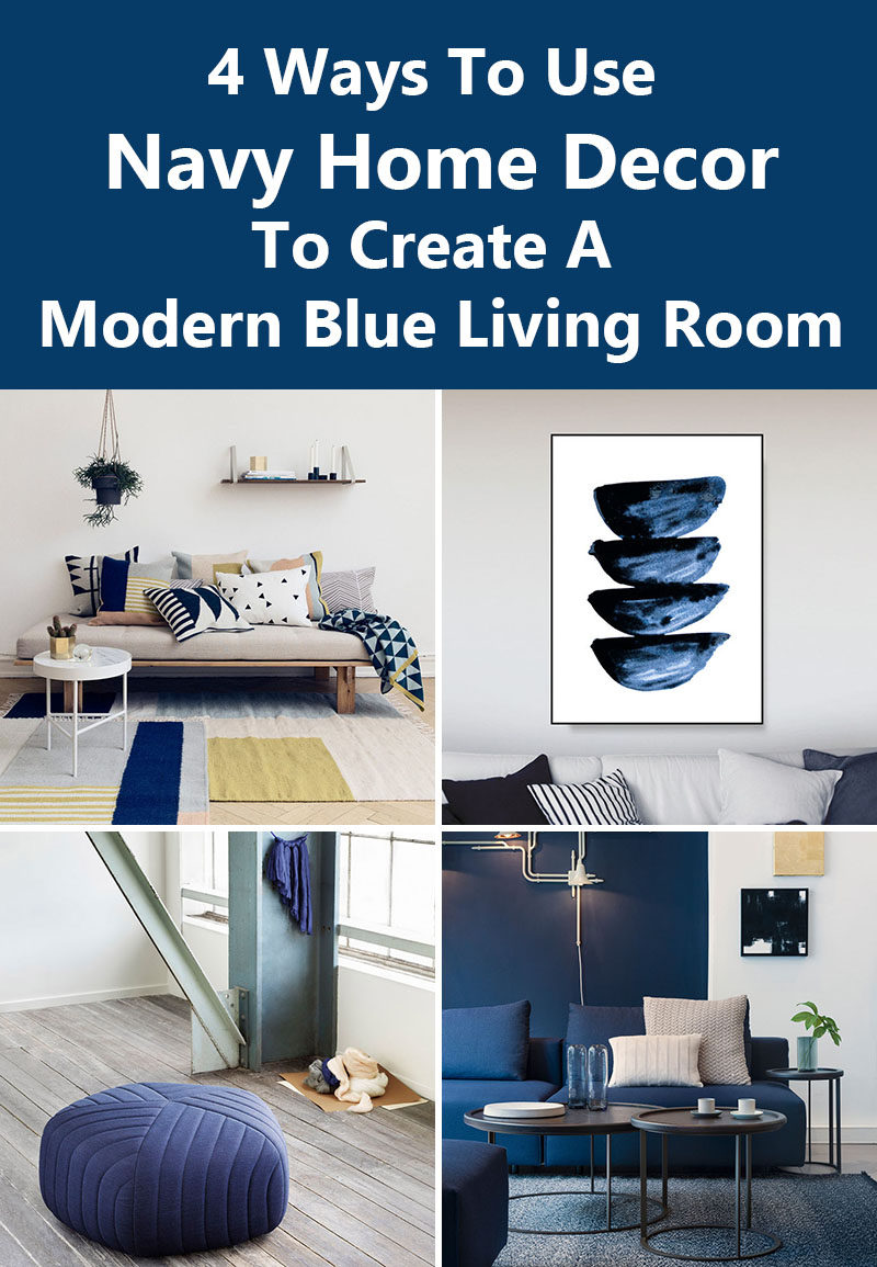 Get The Contemporist Daily Email Newsletter Sign Up Here 4 Ways To Use Navy Home Decor