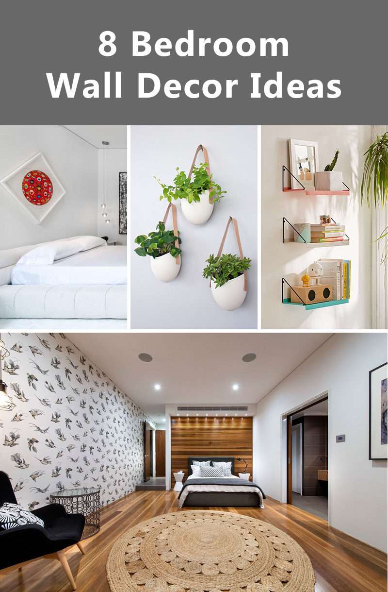 Get The Contemporist Daily Email Newsletter U2013 Sign Up Here. 8 Bedroom Wall  Decor Ideas