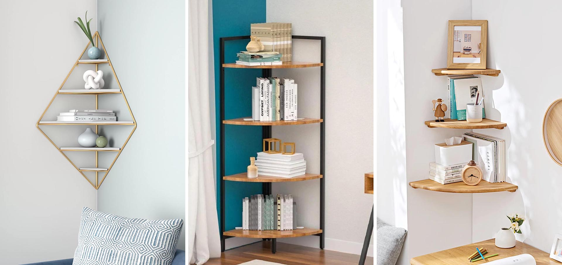 Corners are often overlooked as a place where you can add a design element, and corner shelves are a great idea for an otherwise unused space.